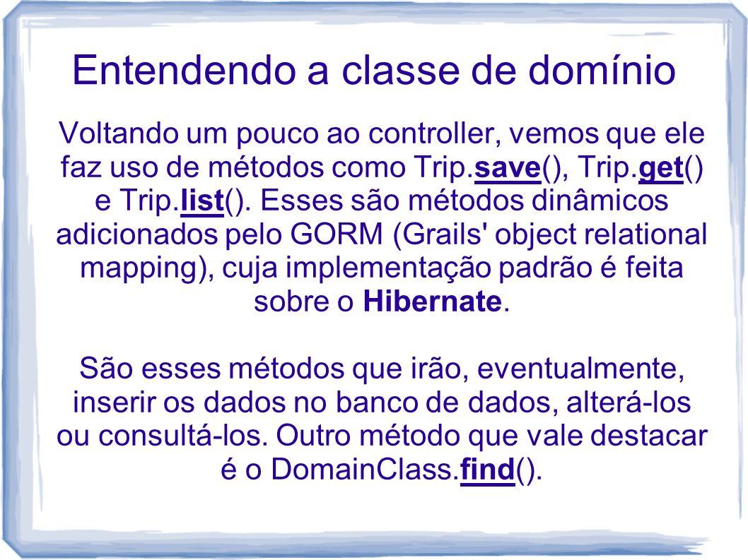 Entendendo a classe de domínio