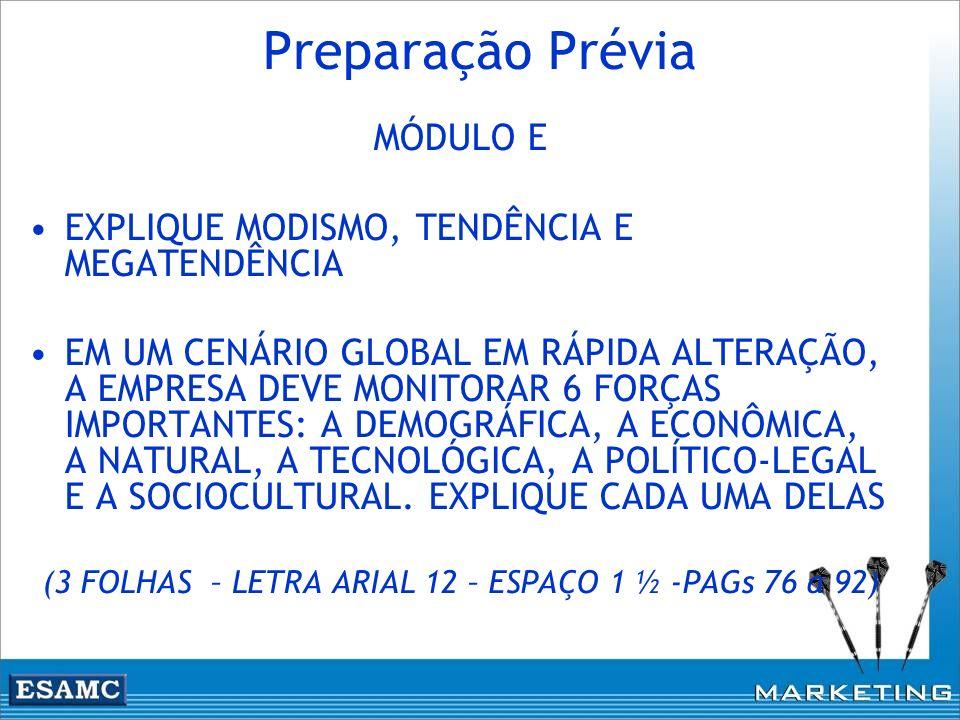(3 FOLHAS – LETRA ARIAL 12 – ESPAÇO 1 ½ -PAGs 76 a 92)