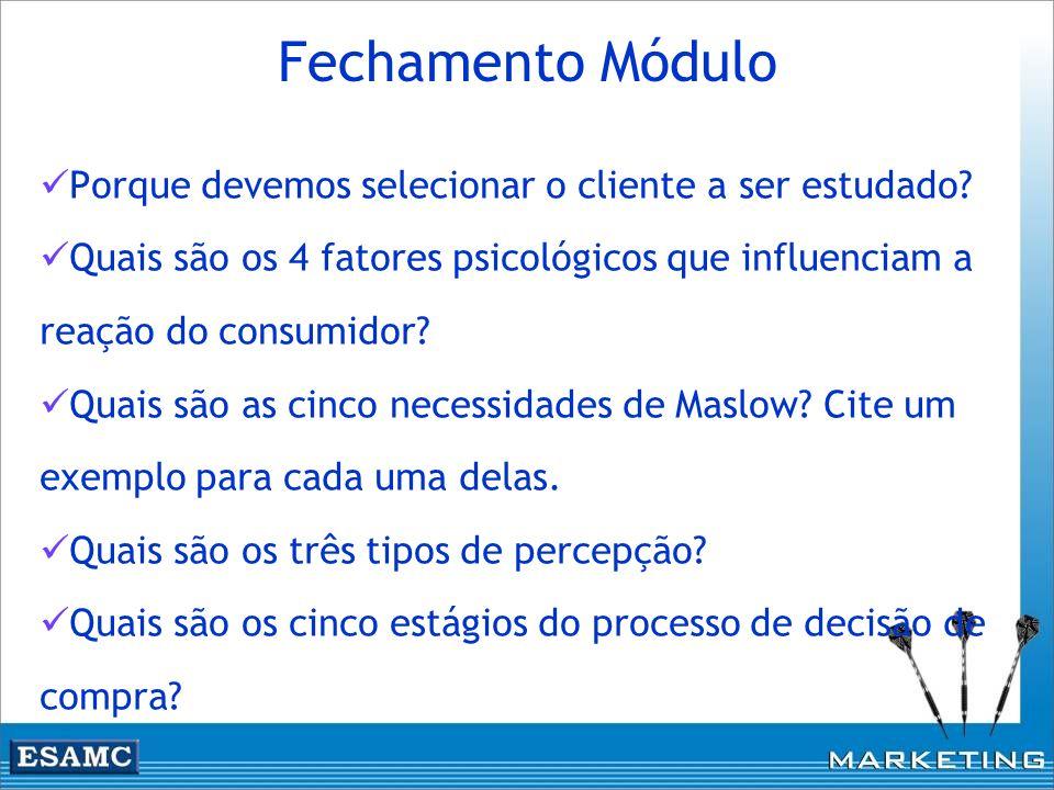 Fechamento Módulo Porque devemos selecionar o cliente a ser estudado