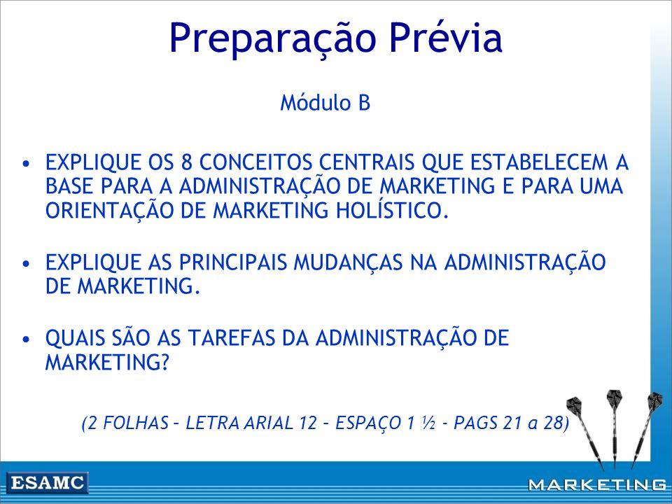(2 FOLHAS – LETRA ARIAL 12 – ESPAÇO 1 ½ - PAGS 21 a 28)