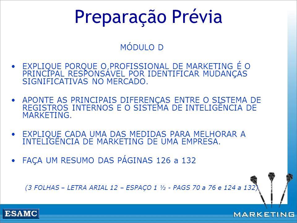 (3 FOLHAS – LETRA ARIAL 12 – ESPAÇO 1 ½ - PAGS 70 a 76 e 124 a 132)