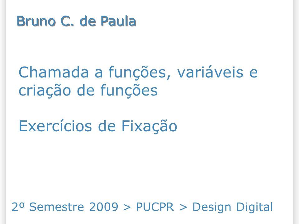 2º Semestre 2009 > PUCPR > Design Digital