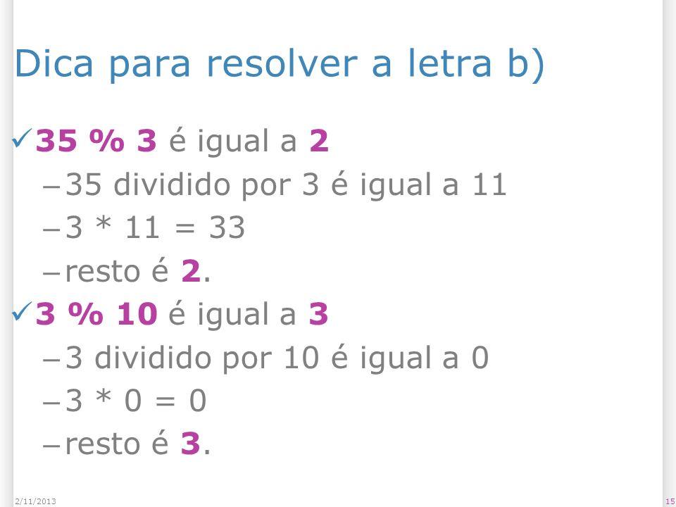 Dica para resolver a letra b)