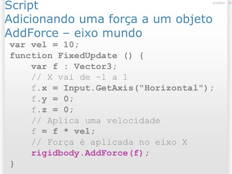 Script Adicionando uma força a um objeto AddForce – eixo mundo