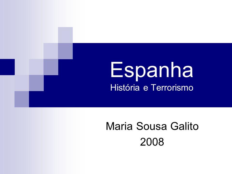 Espanha História e Terrorismo