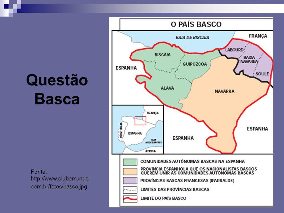 Questão Basca Fonte: http://www.clubemundo.com.br/fotos/basco.jpg