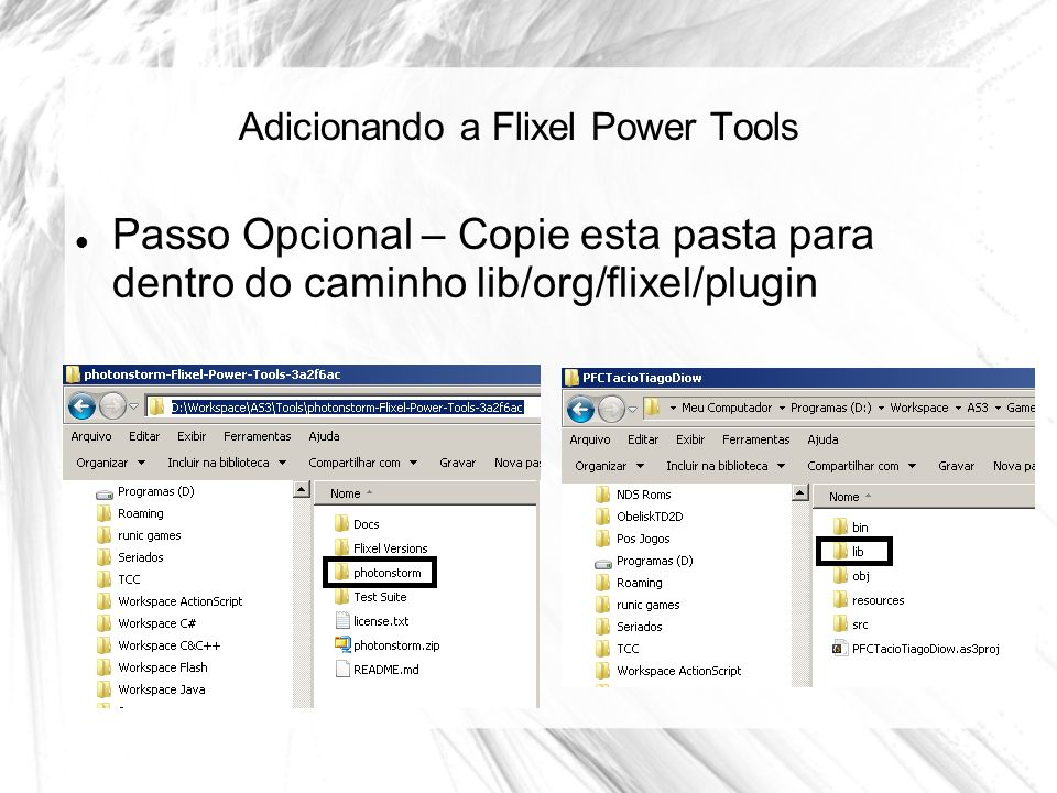 Adicionando a Flixel Power Tools