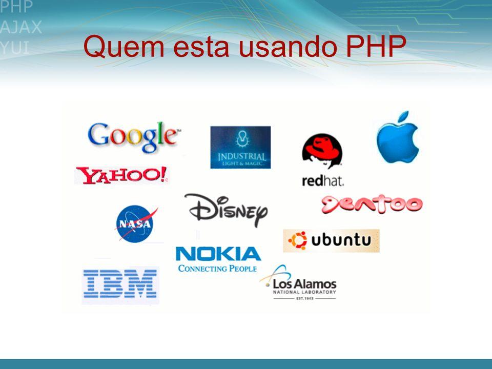 Quem esta usando PHP