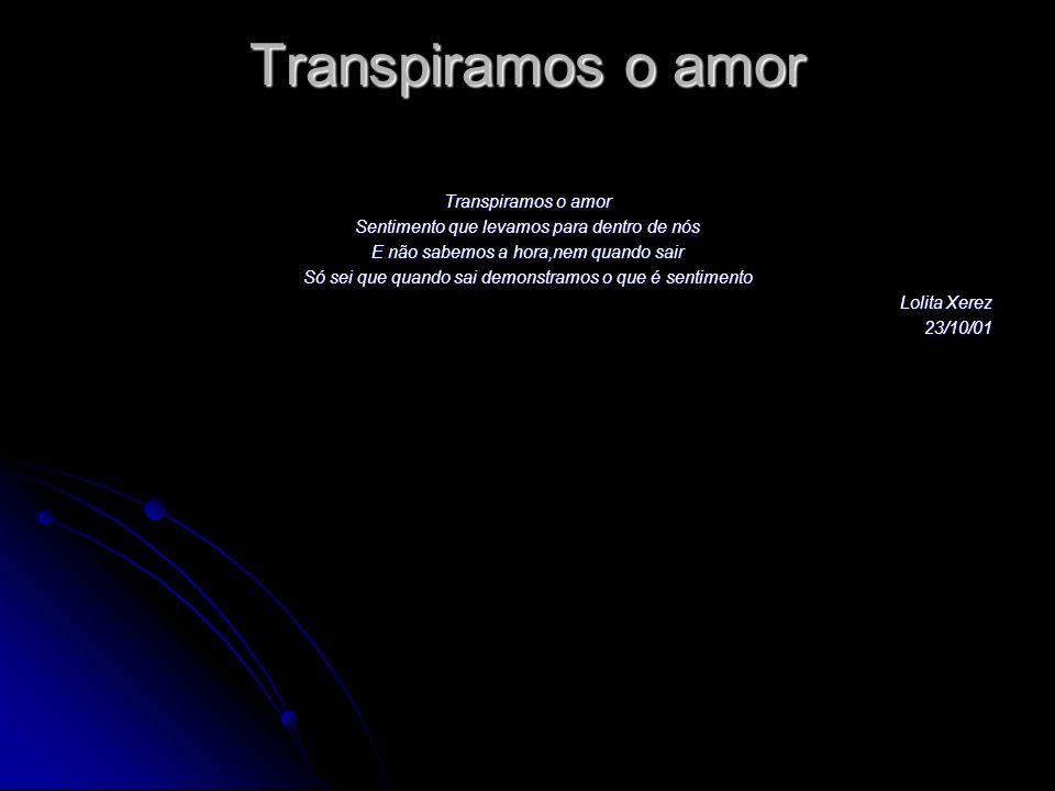 Transpiramos o amor Transpiramos o amor