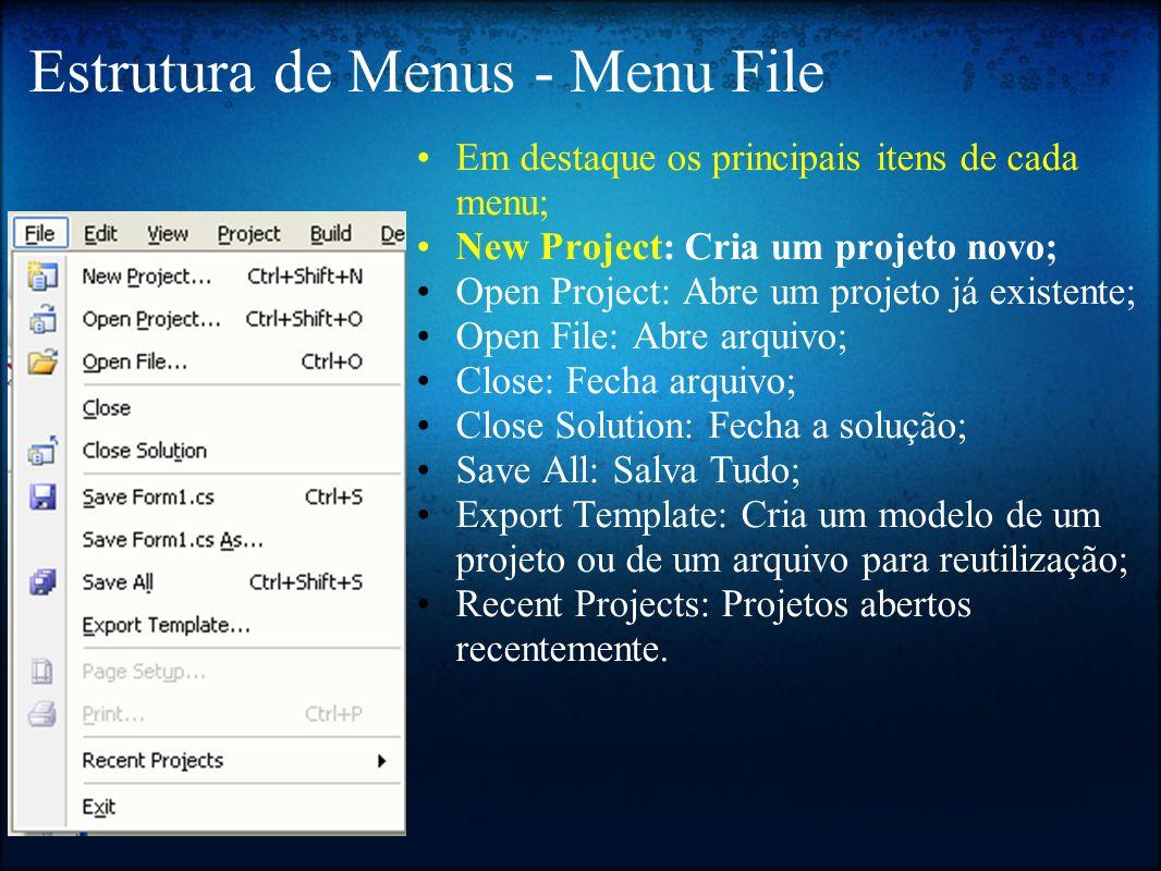 Estrutura de Menus - Menu File