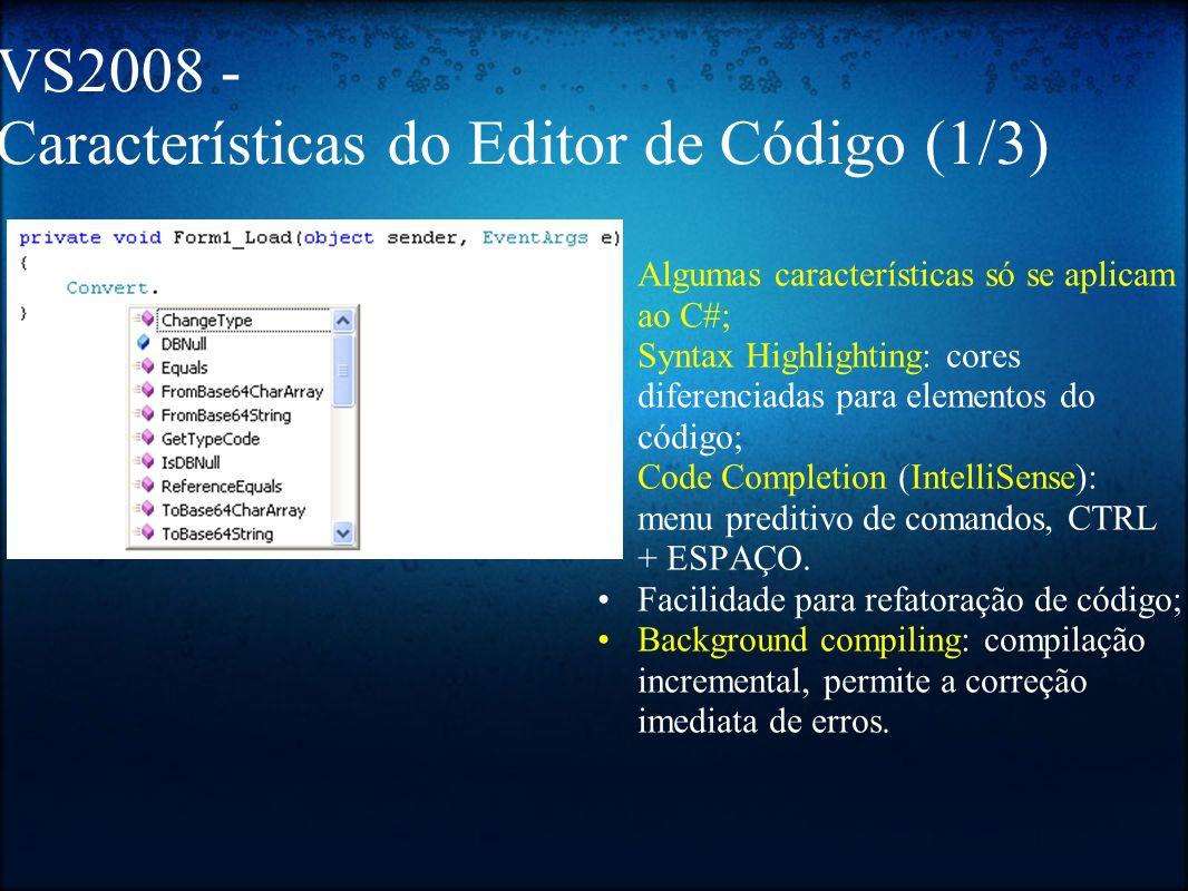 VS2008 - Características do Editor de Código (1/3)