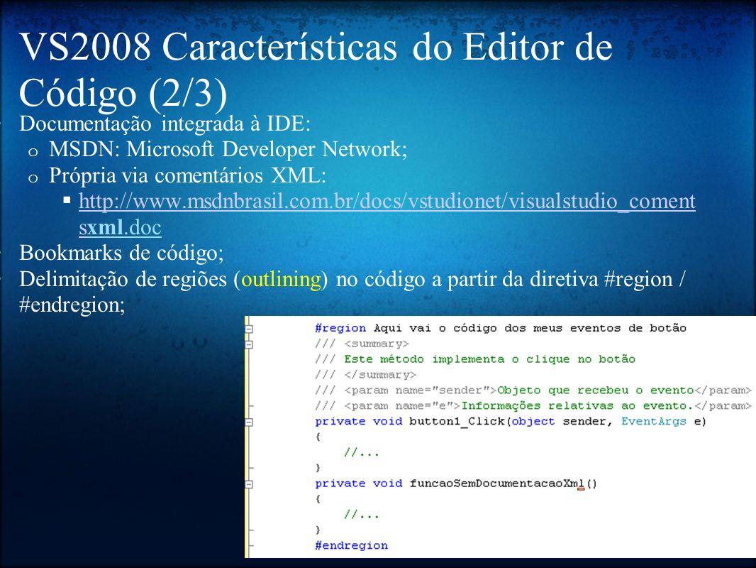 VS2008 Características do Editor de Código (2/3)