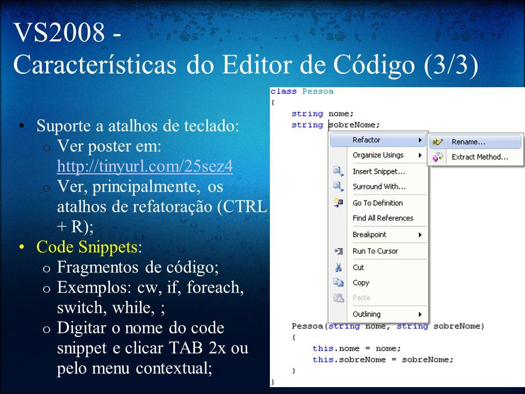 VS2008 - Características do Editor de Código (3/3)