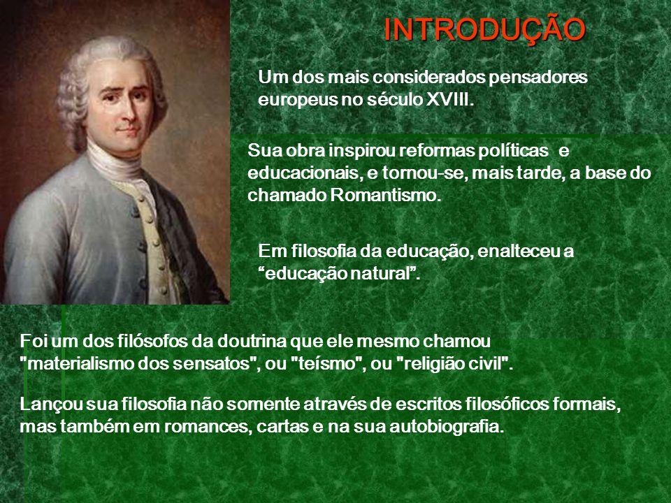 INTRODUÇÃO Um dos mais considerados pensadores europeus no século XVIII.