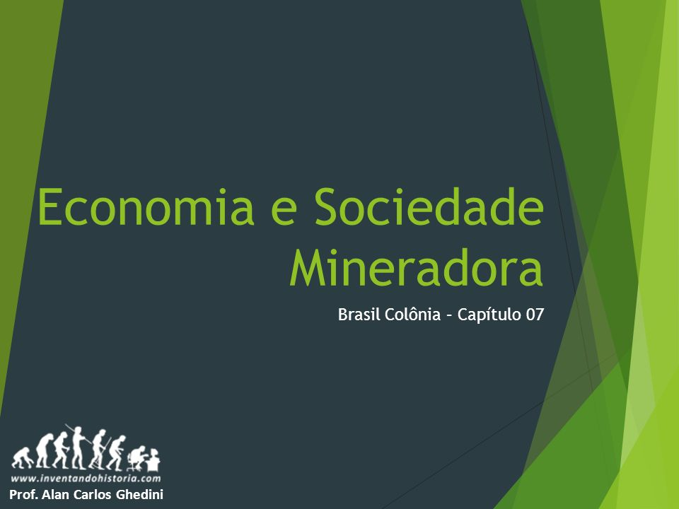Economia e Sociedade Mineradora