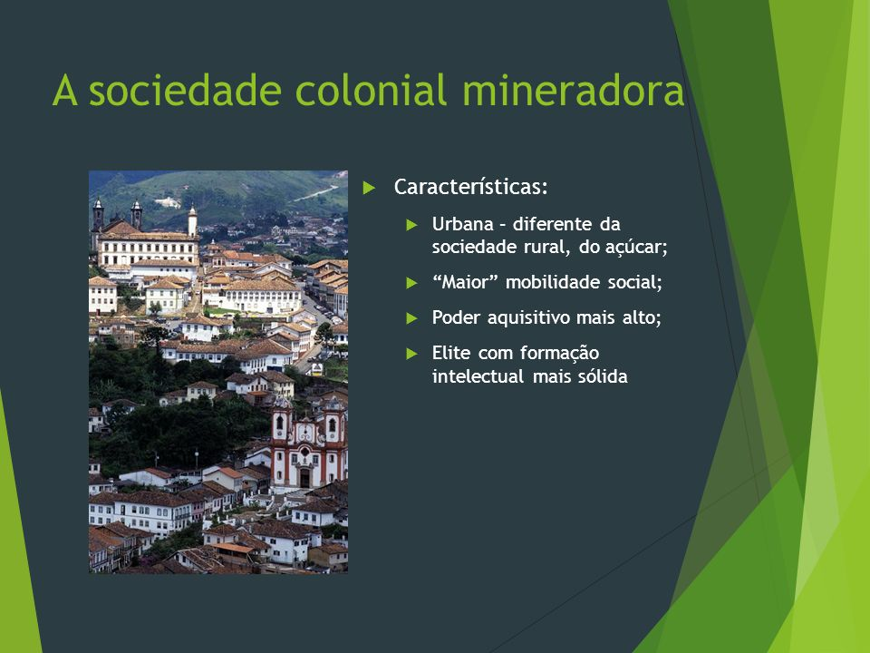 A sociedade colonial mineradora