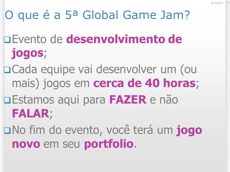 O que é a 5ª Global Game Jam
