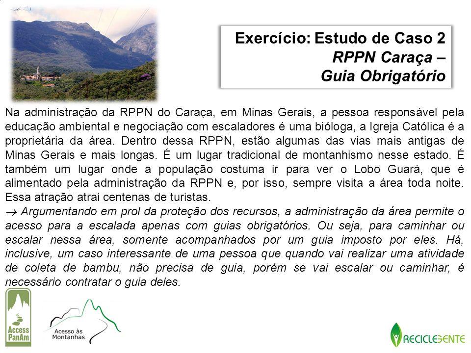 Exercício: Estudo de Caso 2 RPPN Caraça – Guia Obrigatório