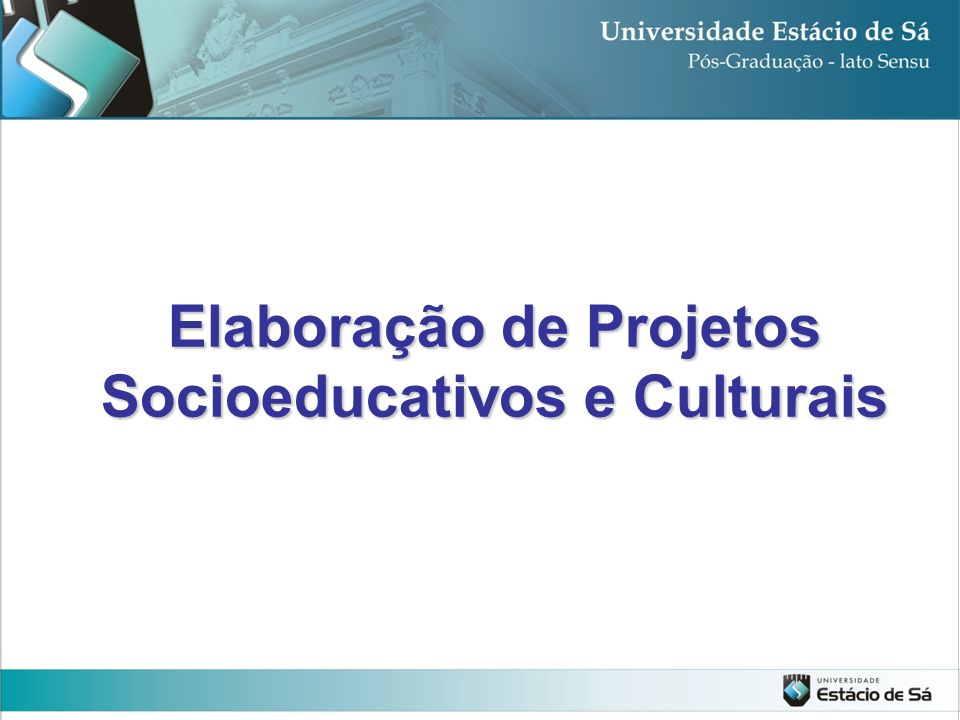 Elaboração de Projetos Socioeducativos e Culturais