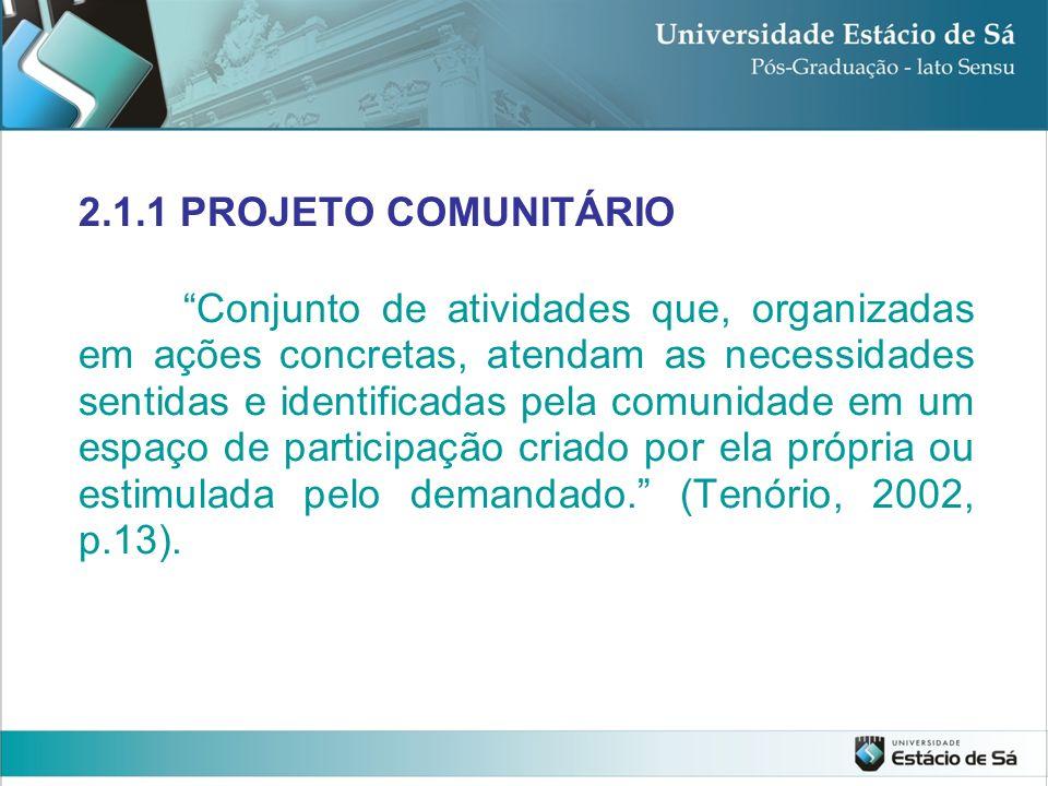 2.1.1 PROJETO COMUNITÁRIO