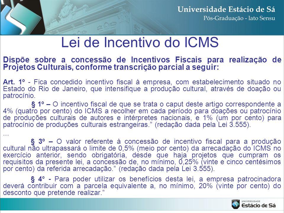 Lei de Incentivo do ICMS