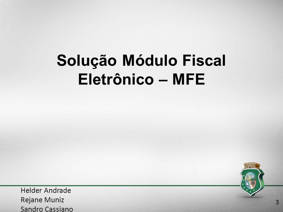 Solução Módulo Fiscal Eletrônico – MFE