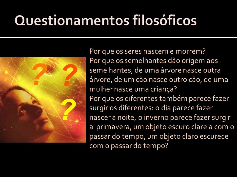 Questionamentos filosóficos
