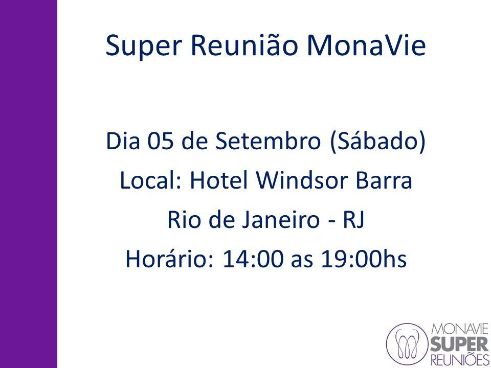 Super Reunião MonaVie Dia 05 de Setembro (Sábado)