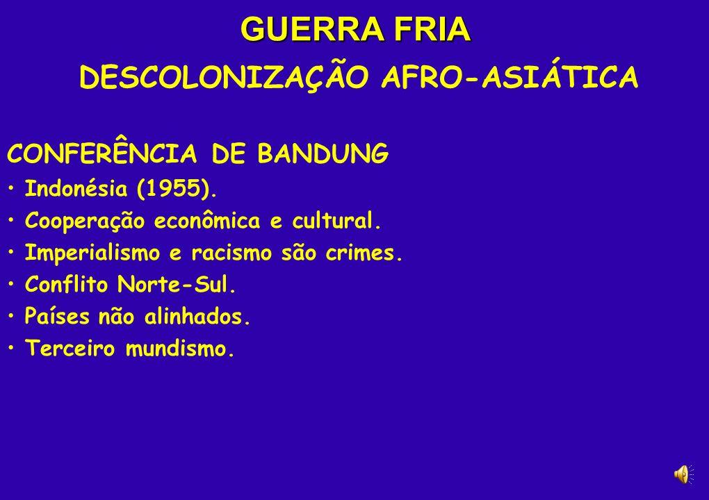 DESCOLONIZAÇÃO AFRO-ASIÁTICA