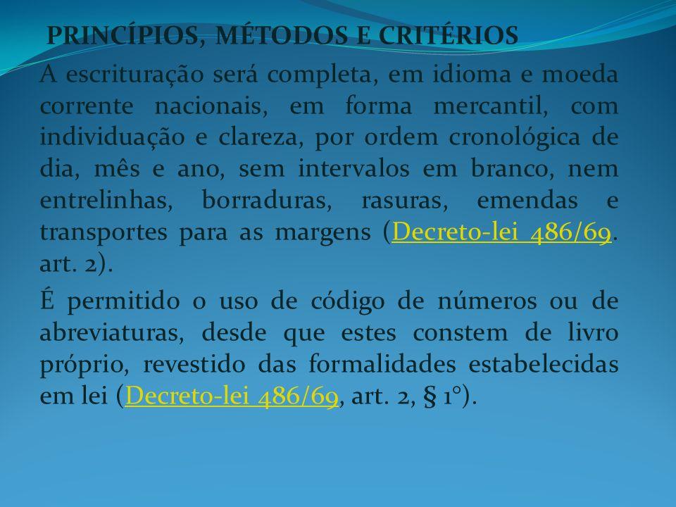 PRINCÍPIOS, MÉTODOS E CRITÉRIOS