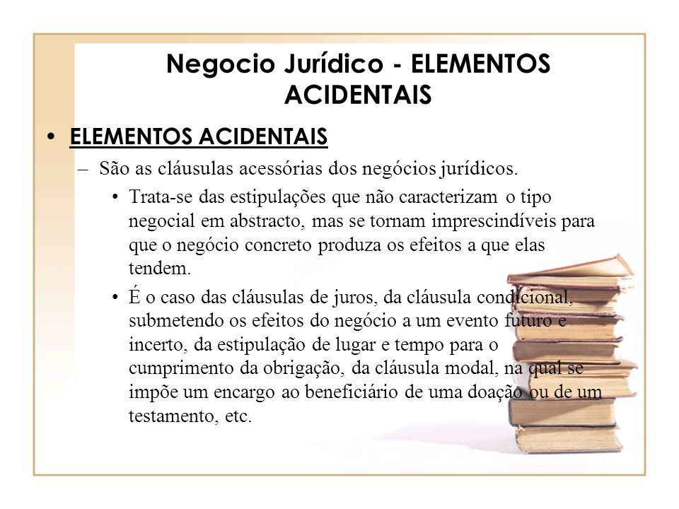 Negocio Jurídico - ELEMENTOS ACIDENTAIS