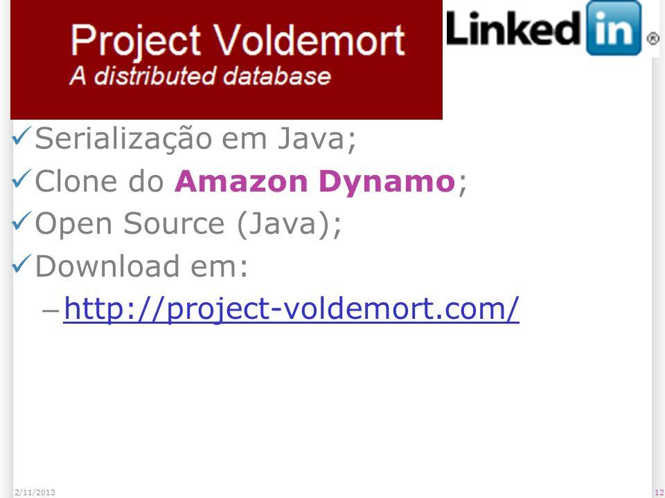 Voldemort Serialização em Java; Clone do Amazon Dynamo;