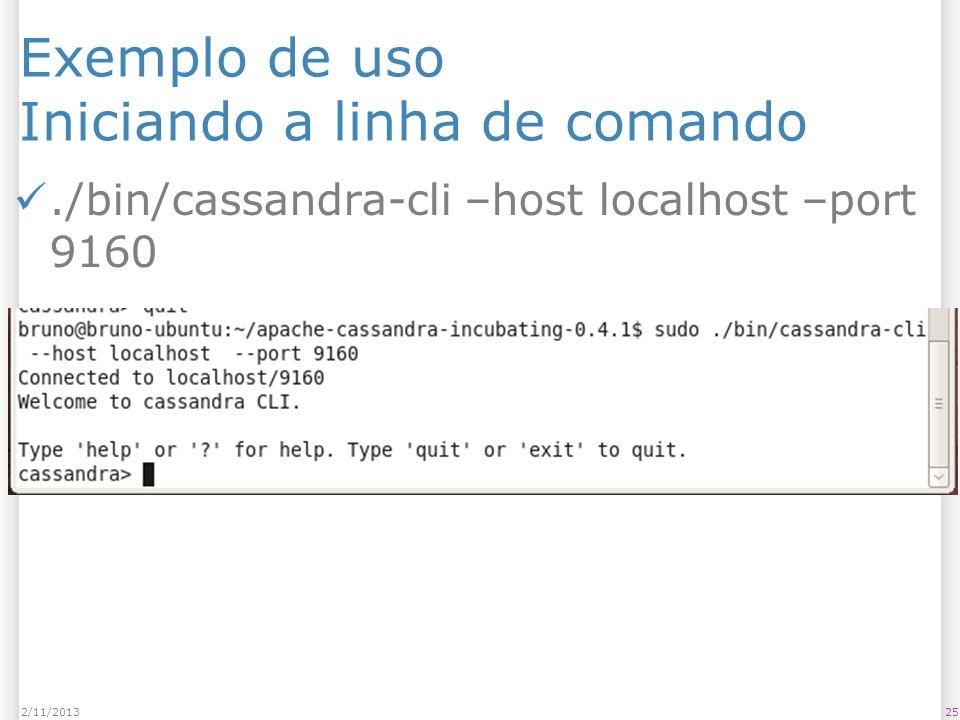 Exemplo de uso Iniciando a linha de comando