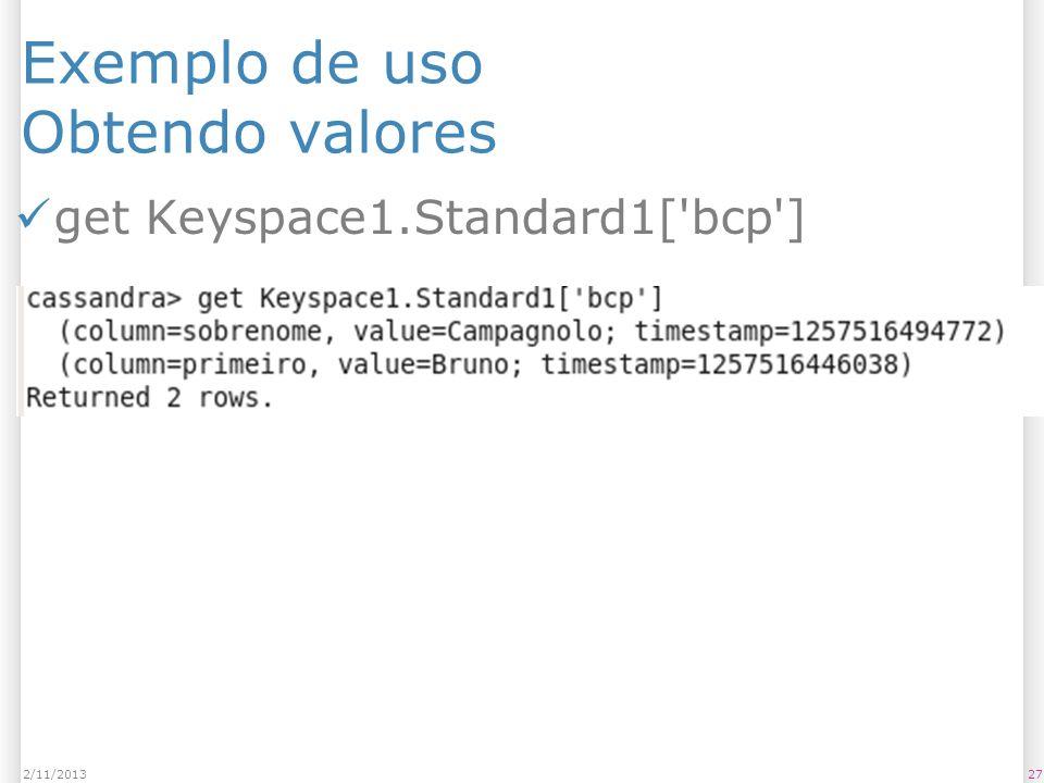 Exemplo de uso Obtendo valores