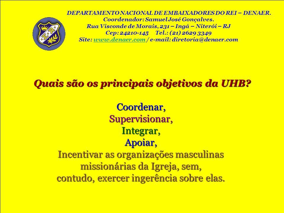 Quais são os principais objetivos da UHB