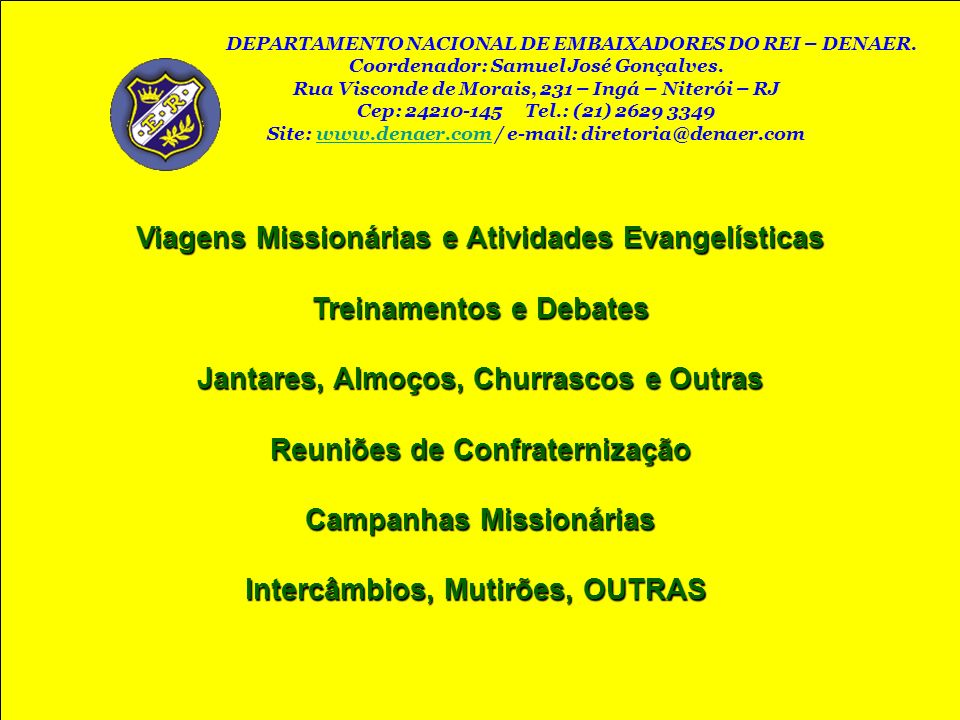 Viagens Missionárias e Atividades Evangelísticas