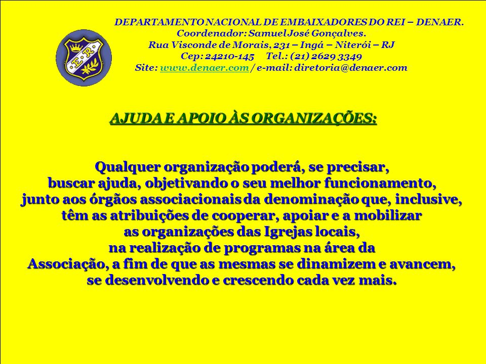AJUDA E APOIO ÀS ORGANIZAÇÕES: