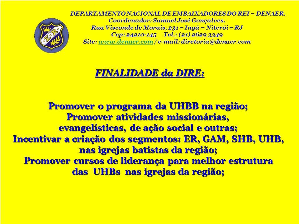 Promover o programa da UHBB na região;