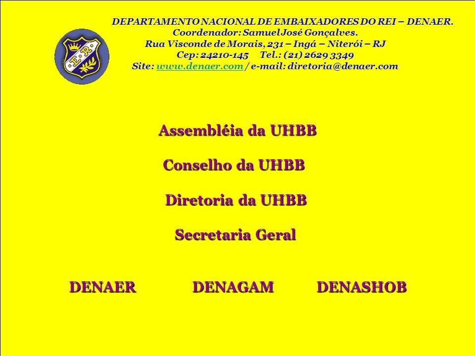 Assembléia da UHBB DENAER DENAGAM DENASHOB