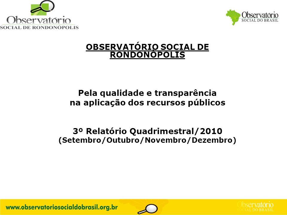 OBSERVATÓRIO SOCIAL DE RONDONÒPOLIS