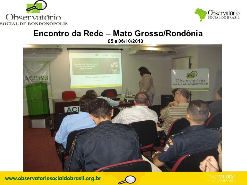 Encontro da Rede – Mato Grosso/Rondônia