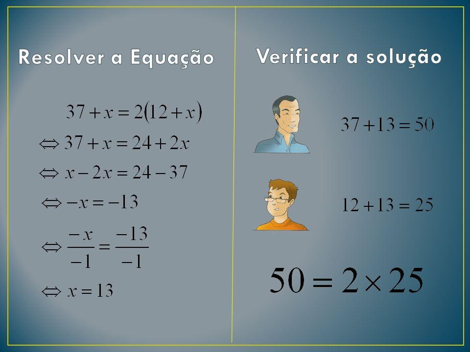 Resolver a Equação Verificar a solução