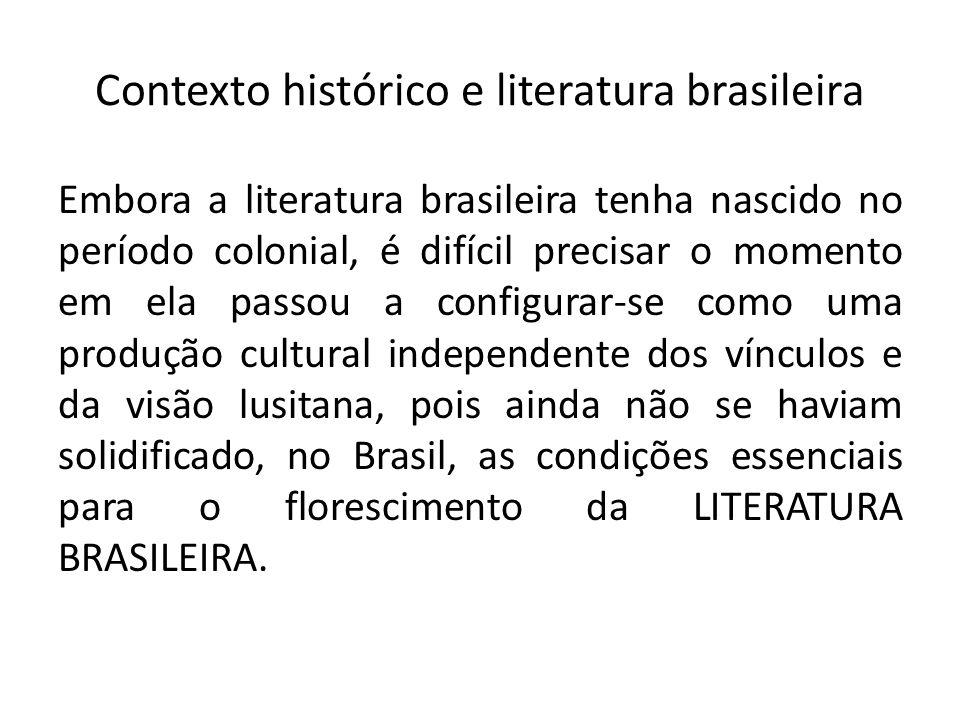 Contexto histórico e literatura brasileira