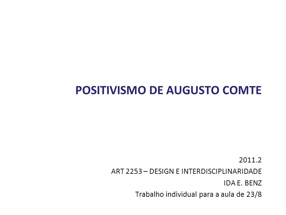 POSITIVISMO DE AUGUSTO COMTE