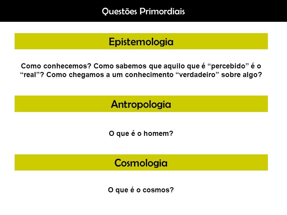 Epistemologia Antropologia Cosmologia Questões Primordiais
