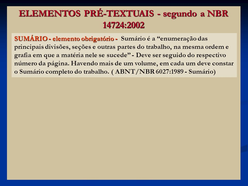 ELEMENTOS PRÉ-TEXTUAIS - segundo a NBR 14724:2002