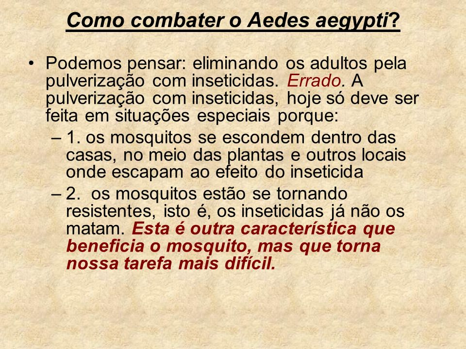 Como combater o Aedes aegypti