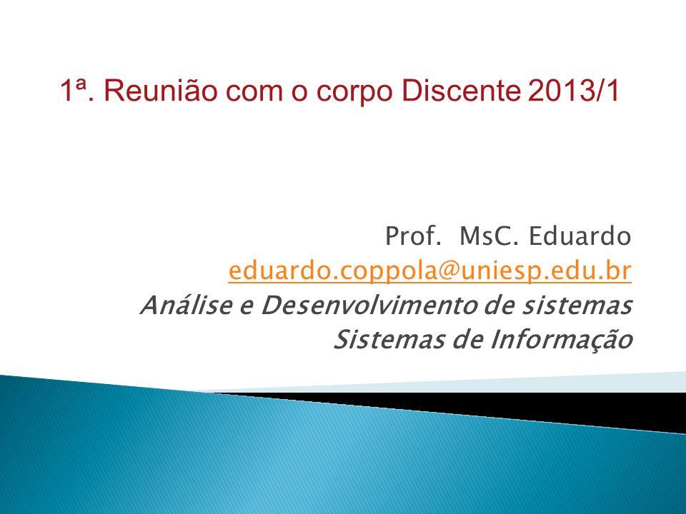 1ª. Reunião com o corpo Discente 2013/1
