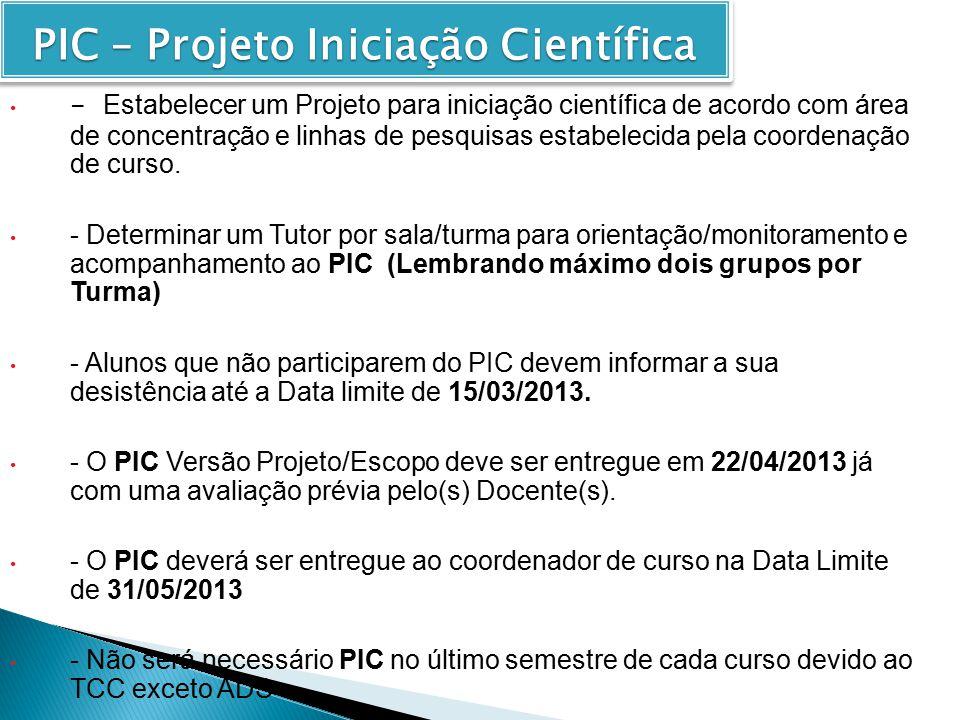 PIC – Projeto Iniciação Científica