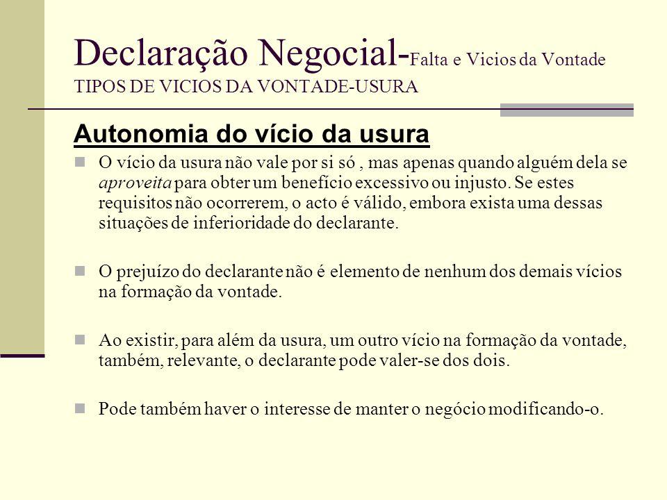 Declaração Negocial-Falta e Vicios da Vontade TIPOS DE VICIOS DA VONTADE-USURA